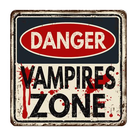 otherworldly: Danger vampires zone vintage rusty metal sign on a white background, vector illustration Illustration