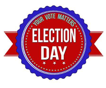 electioneering: Election Day sticker on white background, vector illustration