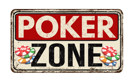 rusty: Poker zone vintage rusty metal sign on a white background, vector illustration
