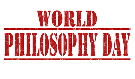 metaphysics: World philosophy day grunge rubber stamp on white background, vector illustration