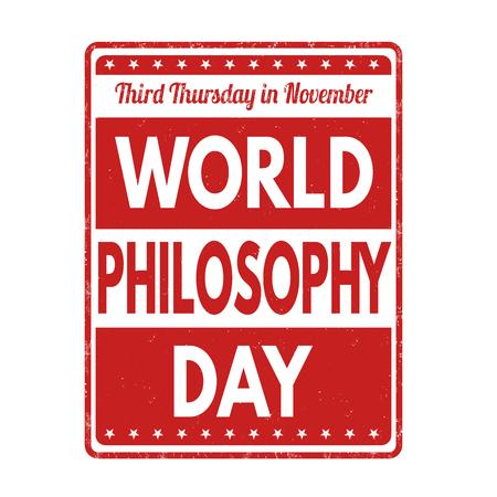 metaphysics: World philosophy day grunge rubber stamp on white background, vector illustration
