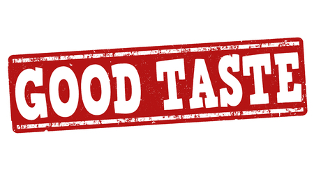 tastes: Good taste grunge rubber stamp on white background, vector illustration