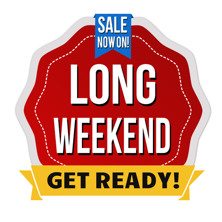 long weekend: Long weekend label or sticker on white background, vector illustration