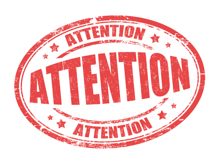 attention: Attention grunge rubber stamp on white background, vector illustration