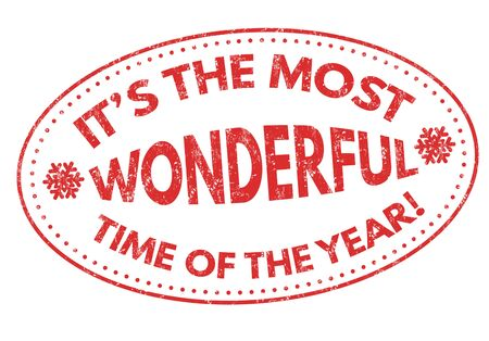 time of the year: Its the most wonderful time of the year grunge rubber stamp on white background, vector illustration