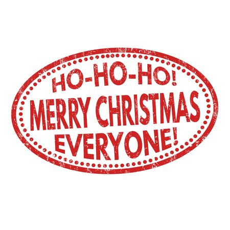 giggle: Ho-Ho-Ho! Merry Christmas everyone grunge rubber stamp on white background, vector illustration Illustration