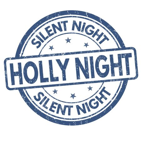 silent night: Silent night Holly night grunge rubber stamp on white background, vector illustration