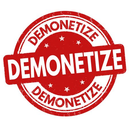commercial sign: Demonetize grunge rubber stamp on white background, vector illustration