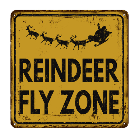 antique sleigh: Reindeer fly zone vintage rusty metal sign on a white background, vector illustration Illustration