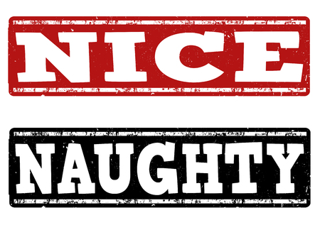 Naughty and nice grunge rubber stamps on white background, vector illustration Illusztráció