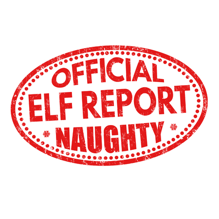 Official elf report naughty grunge rubber stamp on white background, vector illustration