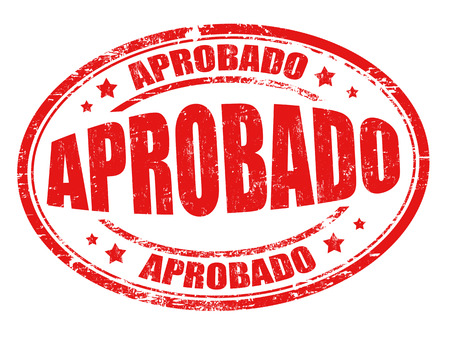 accredit: Aprobado (approved) grunge rubber stamp on white ( in spanish language), vector illustration Illustration