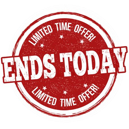 conclude: Ends today grunge rubber stamp or sign on white background, vector illustration Illustration