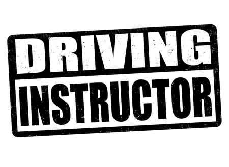 street sign: Driving instructor grunge rubber stamp on white background, vector illustration