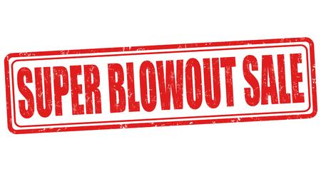 label tag: Super Blowout Sale grunge rubber stamp on white background, vector illustration Illustration