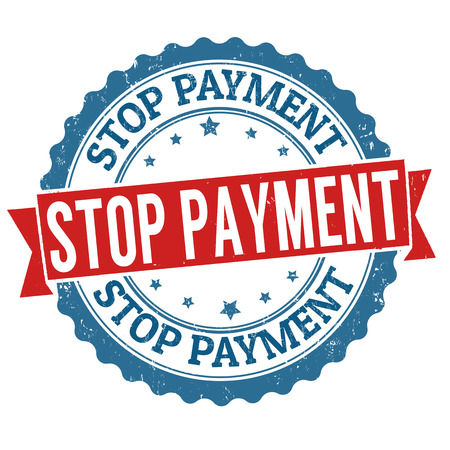 Stop payment grunge rubber stamp on white background, vector illustration