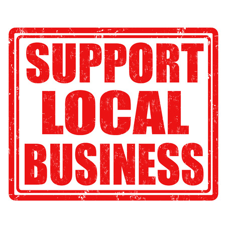 business support: Support local business grunge rubber stamp on white background, vector illustration