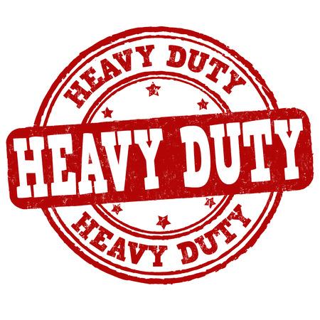 Heavy duty grunge rubber stamp on white background, vector illustration