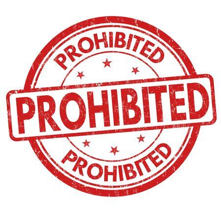 banning the symbol: Prohibited grunge rubber stamp on white background, vector illustration Illustration