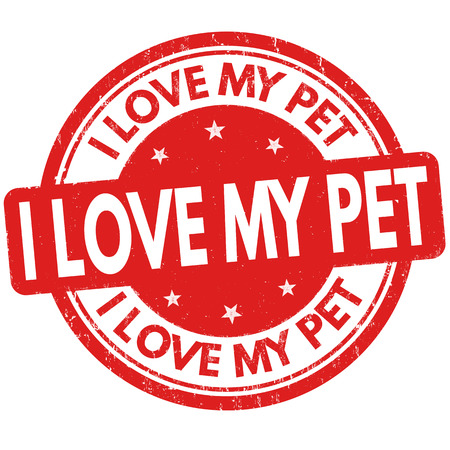 i like: I love my pet grunge rubber stamp on white background, vector illustration Illustration