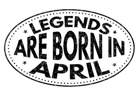 Legends are born in April on black ink splatter background, vector illustration