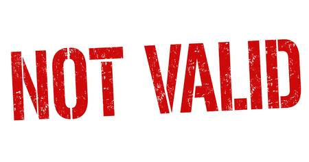 valid: Not valid grunge rubber stamp on white background, vector illustration