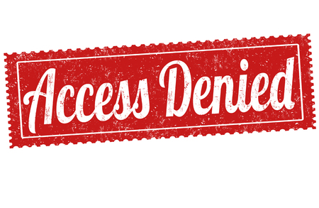allowed to enter: Access denied grunge rubber stamp on white background, vector illustration