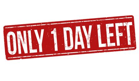 Nur 1 Tag links Grunge Stempel auf weißem Hintergrund, Vektor-Illustration Standard-Bild