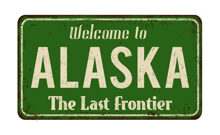 metal sign: Welcome to Alaska vintage rusty metal sign on a white background, vector illustration