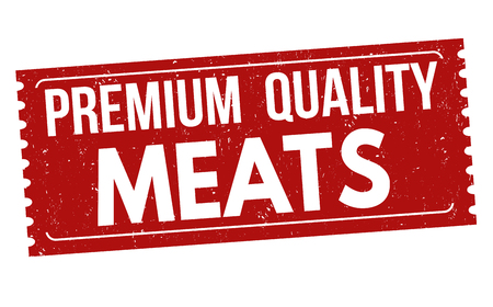 meats: Premium quality meats grunge rubber stamp on white background, vector illustration
