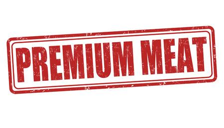 Premium meat grunge rubber stamp on white background, vector illustration Illustration