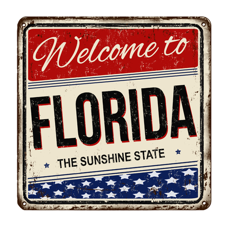 vintage: Welcome to Florida vintage rusty metal sign on a white background, vector illustration