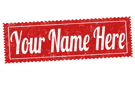 here: Your name here grunge rubber stamp on white background, vector illustration