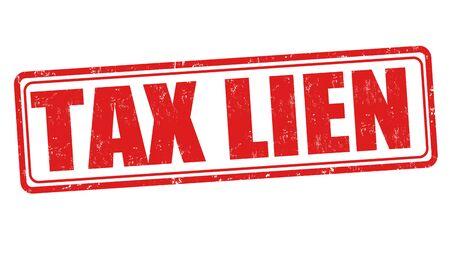 lien: Tax lien grunge sign or stamp on white background, vector illustration