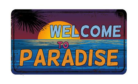 Welkom op het paradijs vintage roestig metalen bord op een witte achtergrond, vectorillustratie