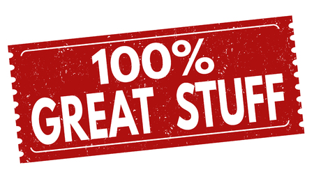 One hundred percent great stuff sign or stamp on white background, vector illustration.