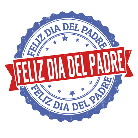 Happy fathers day sign or stamp, in spanish or catalan language, vector illustration Illustration