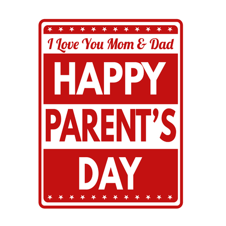 Happy Parents Day sign or stamp on white background, vector illustration