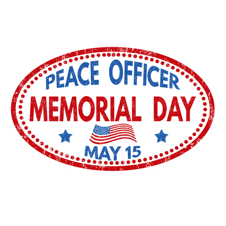 Peace Officers Memorial Day sign or stamp on white background, vector illustration