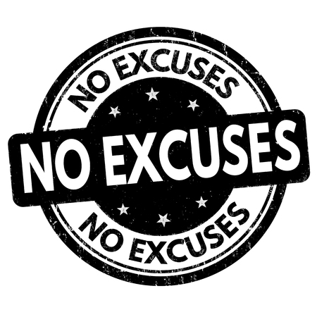 substitute: No excuses sign or stamp on white background, vector illustration Illustration