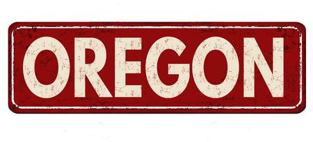 Oregon vintage rusty metal sign on a white background, vector illustration Illustration