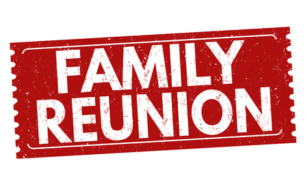 Family reunion sign or stamp on white background, vector illustration Illustration