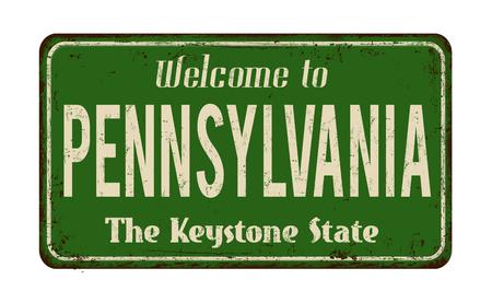 Welcome to Pennsylvania vintage rusty metal sign on a white background, vector illustration Illusztráció
