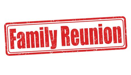 Family reunion sign or stamp on white background, vector illustration Ilustração