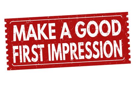 Make a good first impression sign or stamp on white background, vector illustration