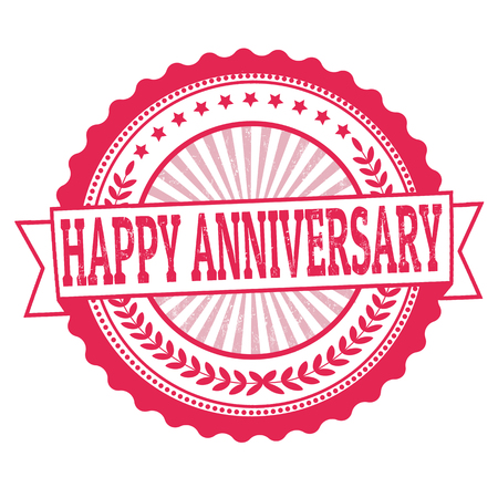 remembered: Happy anniversary grunge rubber stamp on white background, vector illustration Illustration