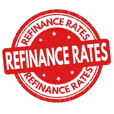 mortgage rates: Refinance rates sign or stamp on white background, vector illustration