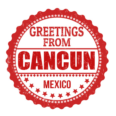 Greetings from Cancun sign or stamp on white background, vector illustration