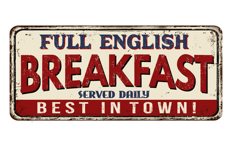 old fashioned: Full english breakfast vintage rusty metal sign on a white background, vector illustration