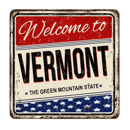 Welcome to Vermont vintage rusty metal sign on a white background, vector illustration